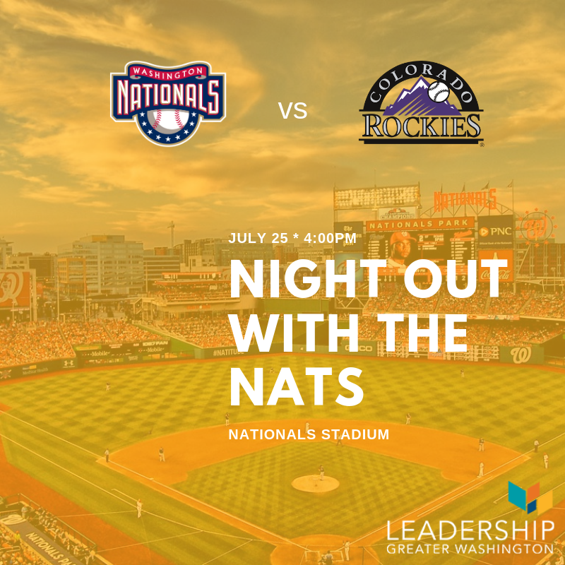 Leadership Greater Washington is hosting Night Out with the Nats onJuly 25th