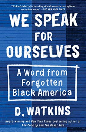 We-Speak-for-Ourselves-D-Watkins